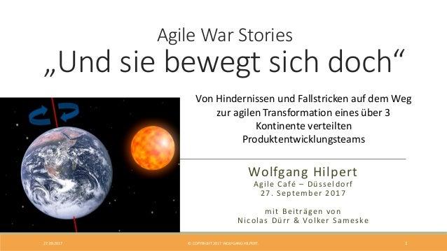 """Agile War Stories """"Und sie bewegt sich doch"""" mit Beiträgen von Nicolas Dürr & Volker Sameske Von Hindernissen und Fallstri..."""