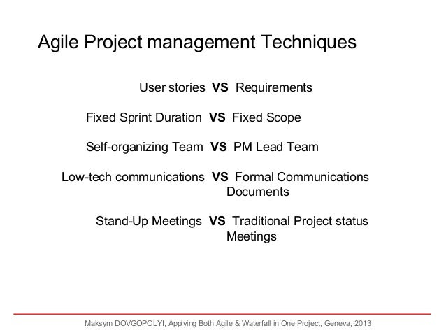 Applying both agile and waterfall in one project for Agile project management vs traditional project management