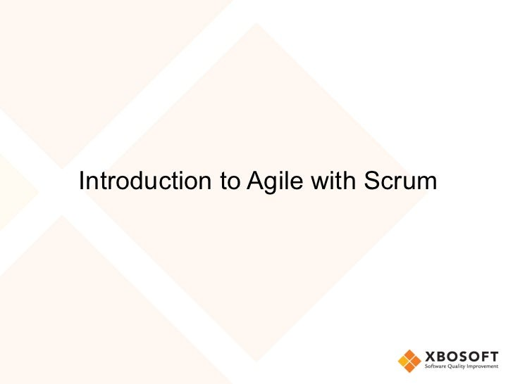 Introduction to Agile with Scrum