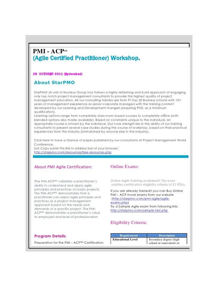 PMI - ACP          SM(Agile Certified Practitioner) Workshop.28 OCTOBER 2011 (Hyderabad)About StarPMOStarPMO (A unit of Nu...