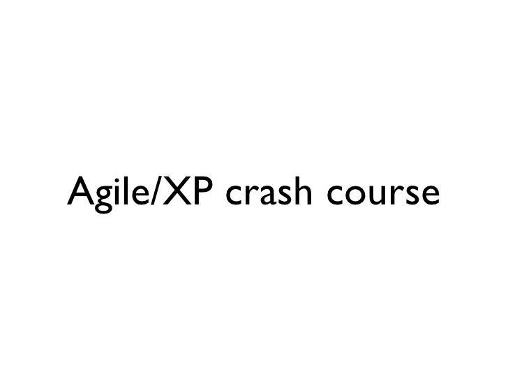 Agile/XP crash course