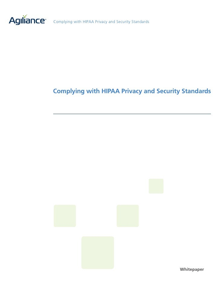 Complying with HIPAA Privacy and Security Standards     Complying with HIPAA Privacy and Security Standards               ...