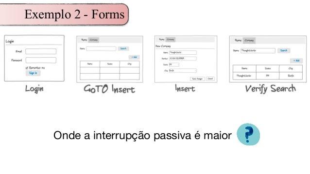 Exemplo 2 - Forms Onde a interrupção passiva é maior