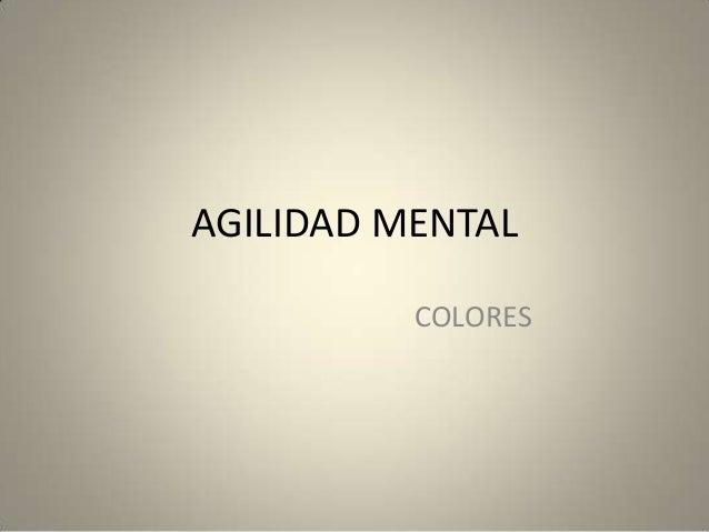 AGILIDAD MENTAL          COLORES