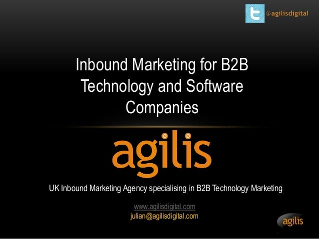 Inbound Marketing for B2B Technology and Software Companies  UK Inbound Marketing Agency specialising in B2B Technology Ma...