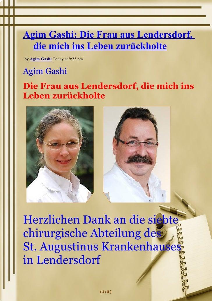 Agim Gashi: Die Frau aus Lendersdorf,  die mich ins Leben zurückholteby Agim Gashi Today at 9:25 pmAgim GashiDie Frau aus ...