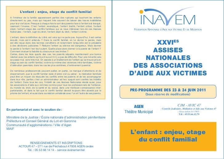 L'enfant : enjeu, otage du conflit familial                                            XXVes Assises Nationales  A l'intér...