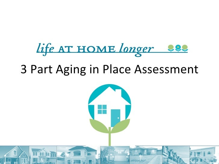 3 Part Aging in Place Assessment