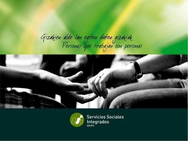 Grupo SSI. Innovación sociotecnológica en la atención domiciliaria. El proyecto ICT4Silver Itziar Álvarez Lombardía AGING ...