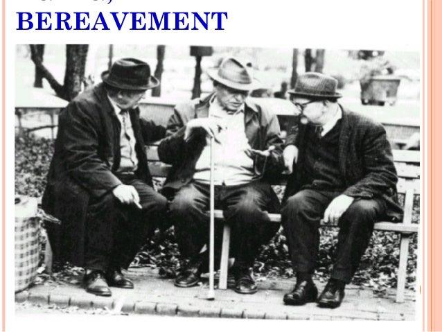 Aging, death & bereavement Slide 2