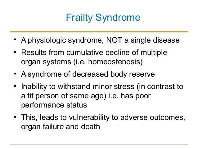 Frailty ...