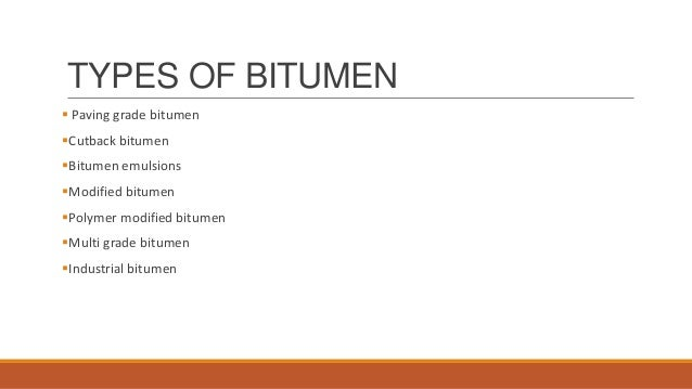 types of bitumen used for road construction pdf
