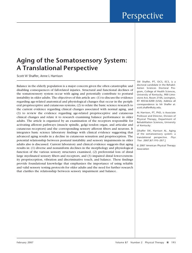 PerspectiveAging of the Somatosensory System:A Translational PerspectiveScott W Shaffer, Anne L Harrison                  ...