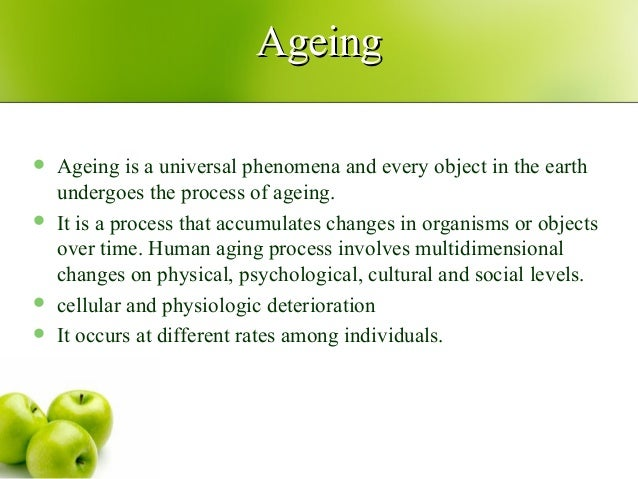 physical and psychological changes due to ageing process For most older adults, age-associated changes in cognition a number of physical changes and health issues are more common as we american psychological foundation.