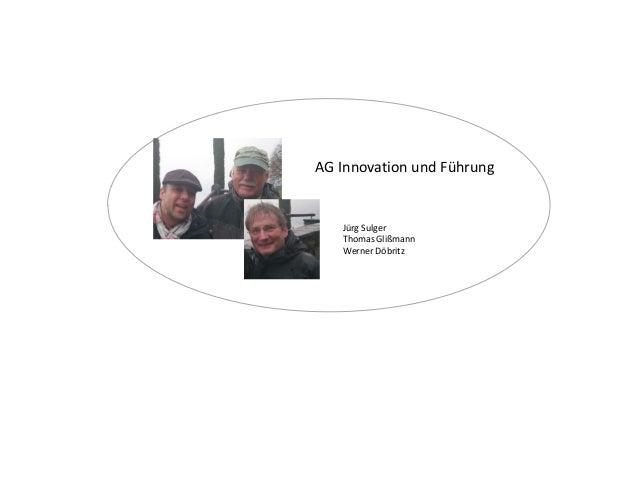 AAGA AG Innovation und Führung Jürg Sulger Thomas Glißmann Werner Döbritz
