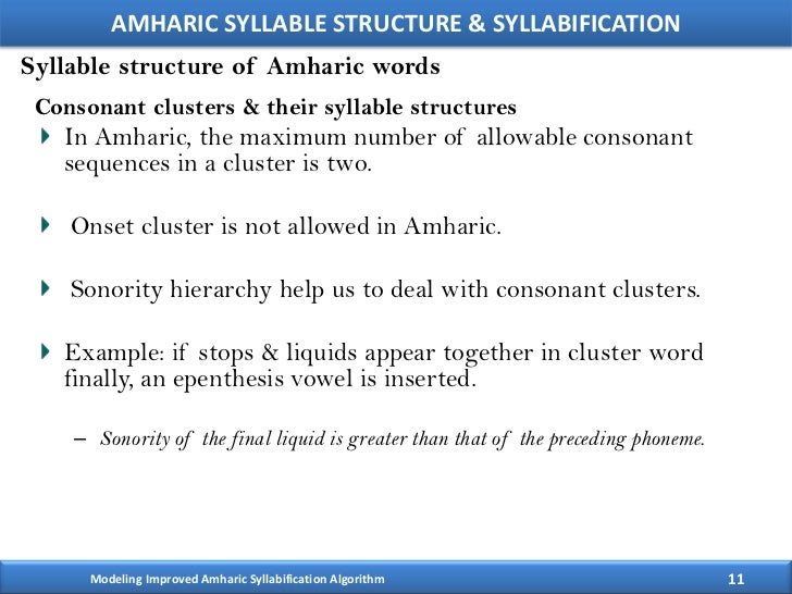 syllable structure and cluster Logical rules and constraints (including the syllable structure constraints) of the language in question in this respect, hooper's position can be seen as a precur-  cluster of two obstruents .