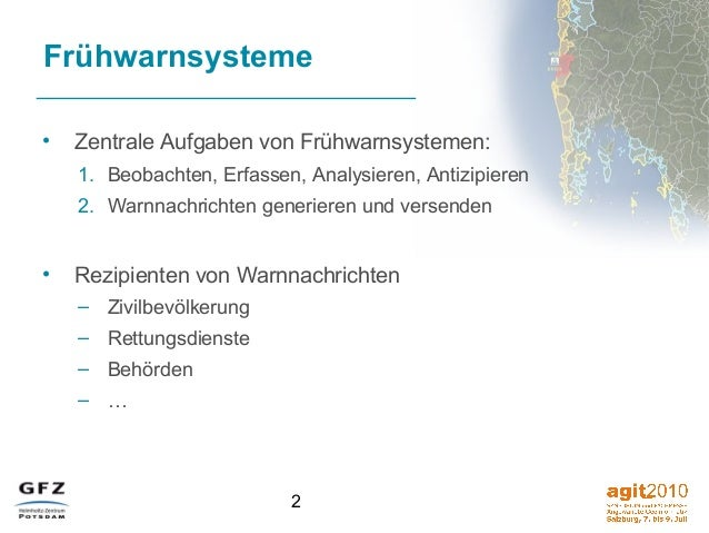 2 Frühwarnsysteme • Zentrale Aufgaben von Frühwarnsystemen: 1. Beobachten, Erfassen, Analysieren, Antizipieren 2. Warnnach...