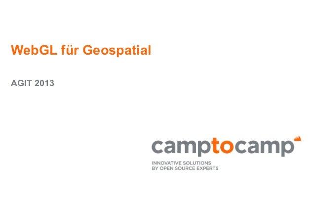 WebGL für Geospatial AGIT 2013