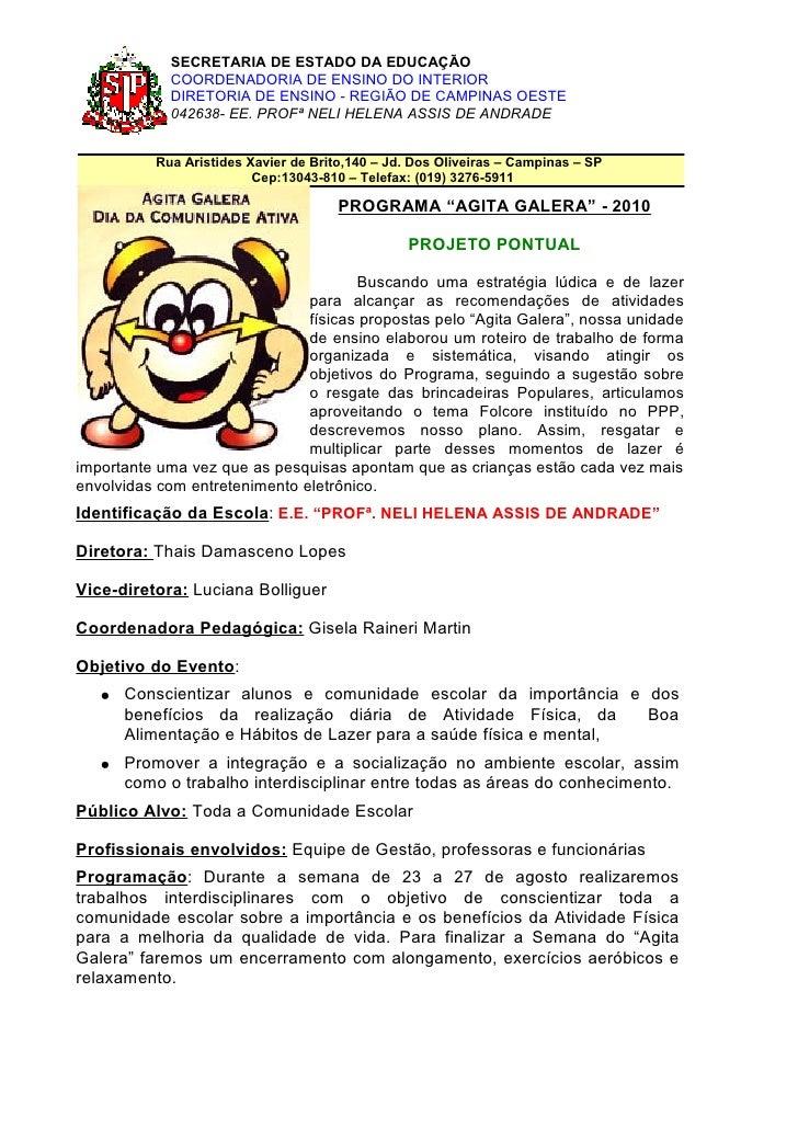 SECRETARIA DE ESTADO DA EDUCAÇÃO             COORDENADORIA DE ENSINO DO INTERIOR             DIRETORIA DE ENSINO - REGIÃO ...