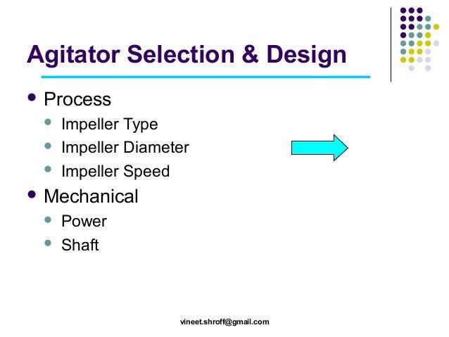 Agitator design and selection