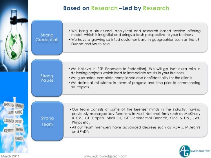 Based on Research –Led by Research                            • We bring a structured, analytical and research based servi...