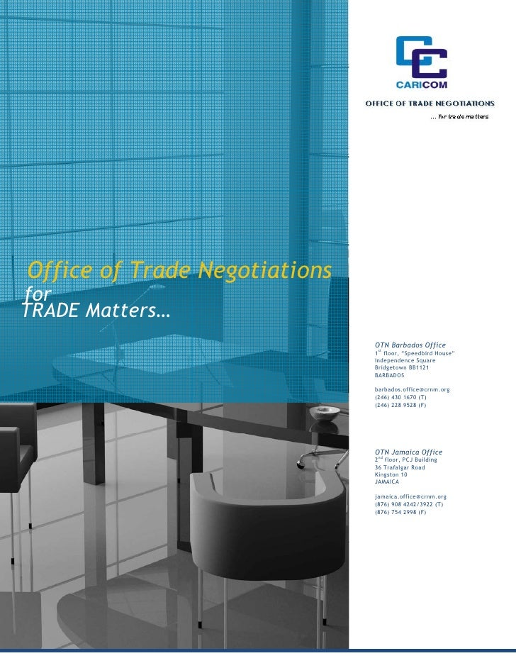 Office of Trade NegotiationsforTRADE Matters…                               OTN Barbados Office                           ...