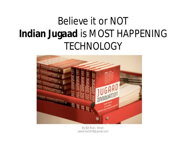 A Glimpse Of Jugaad Technology