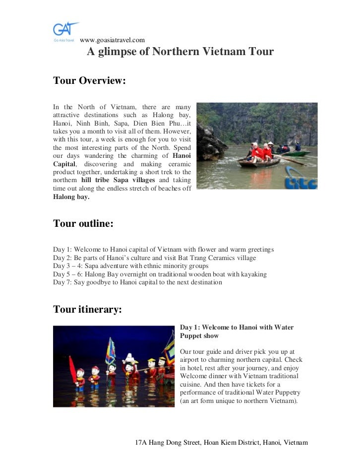 www.goasiatravel.com           A glimpse of Northern Vietnam TourTour Overview:In the North of Vietnam, there are manyattr...