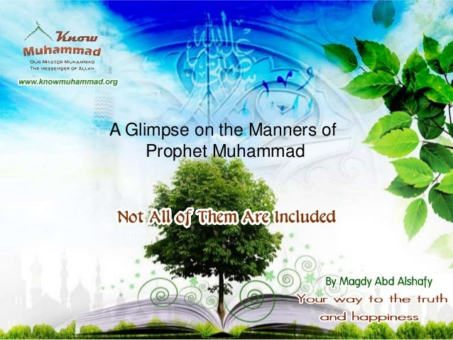 A Glimpse on the Manners of     Prophet Muhammad
