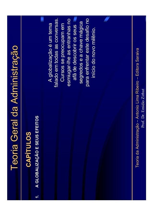 TeoriadaAdministração–AntonioLimaRibeiro–EditoraSaraiva Prof.Dr.EmidioZirhut TeoriaGeraldaAdministraçãoTeoriaGeraldaAdmini...