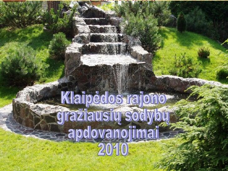 Klaipėdos rajono gražiausių sodybų apdovanojimai 2010