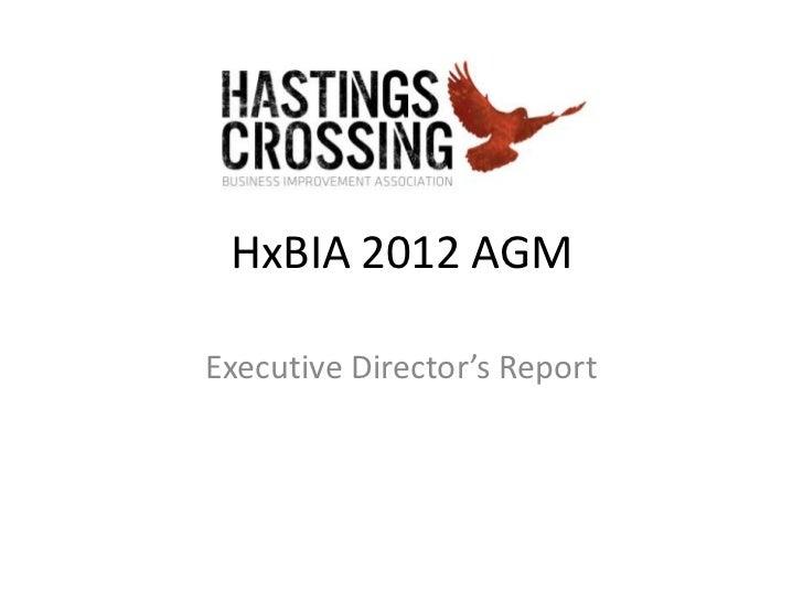 HxBIA 2012 AGMExecutive Director's Report