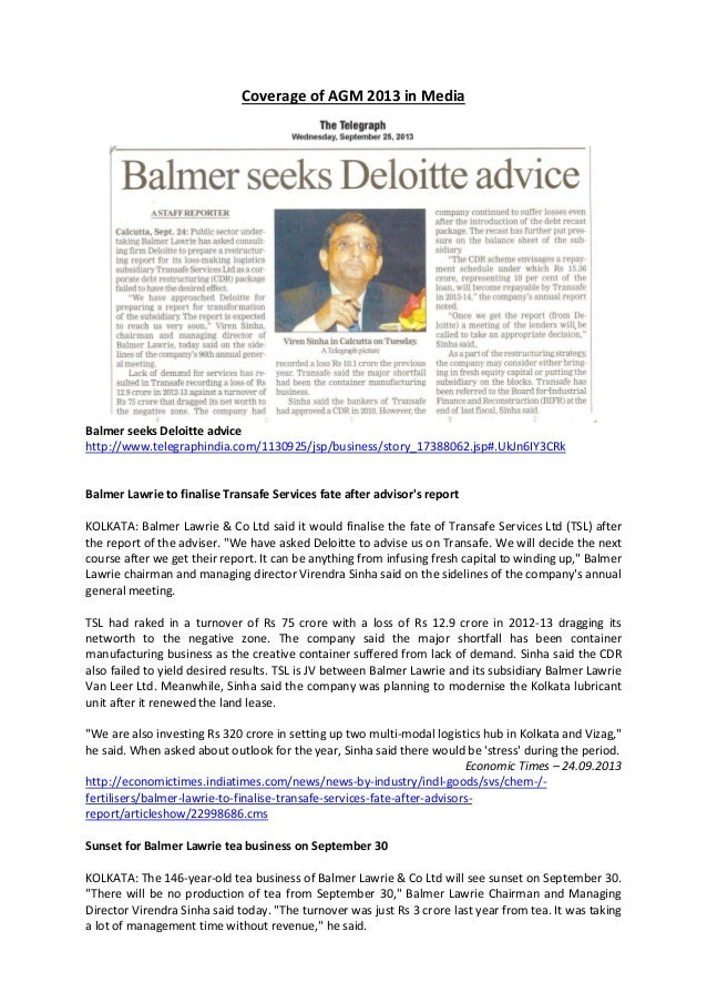 Coverage of AGM 2013 in Media Balmer seeks Deloitte advice http://www.telegraphindia.com/1130925/jsp/business/story_173880...