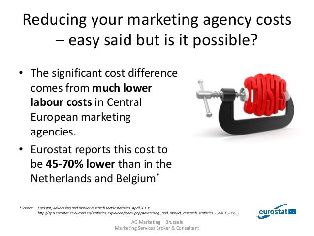 Reducing your marketing agency costs - easy said but is it possible? Slide 2