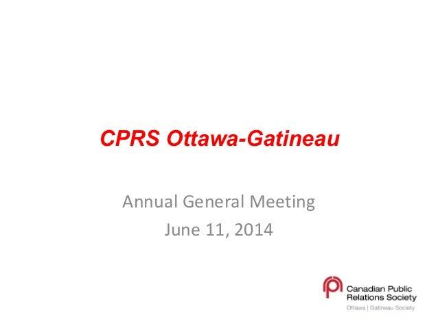 CPRS Ottawa-Gatineau Annual General Meeting June 11, 2014