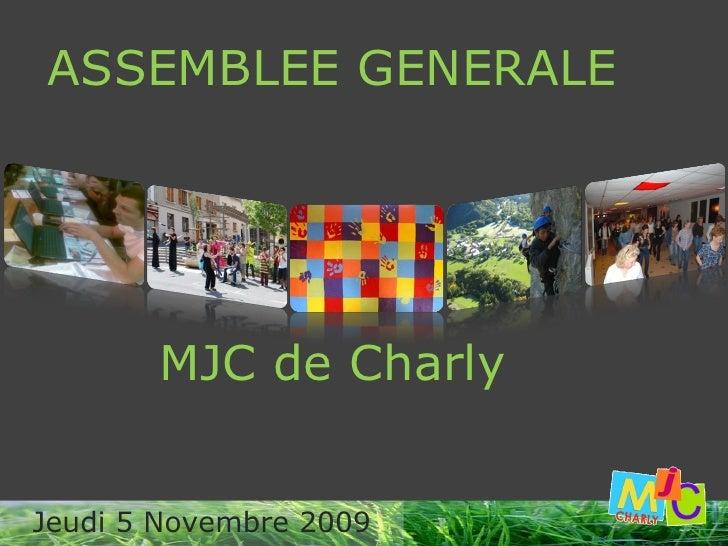 ASSEMBLEE GENERALE MJC de Charly Jeudi 5 Novembre 2009
