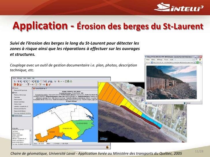Application - Érosion des berges du St-Laurent<br />Suivi de l'érosion des berges le long du St-Laurent pour détecter les ...