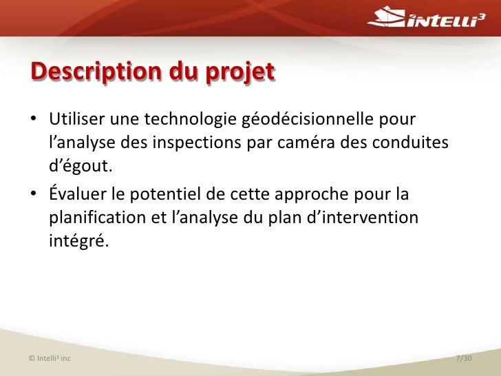 Description du projet<br />Utiliser unetechnologie géodécisionnelle pour l'analyse des inspections par caméra des conduite...