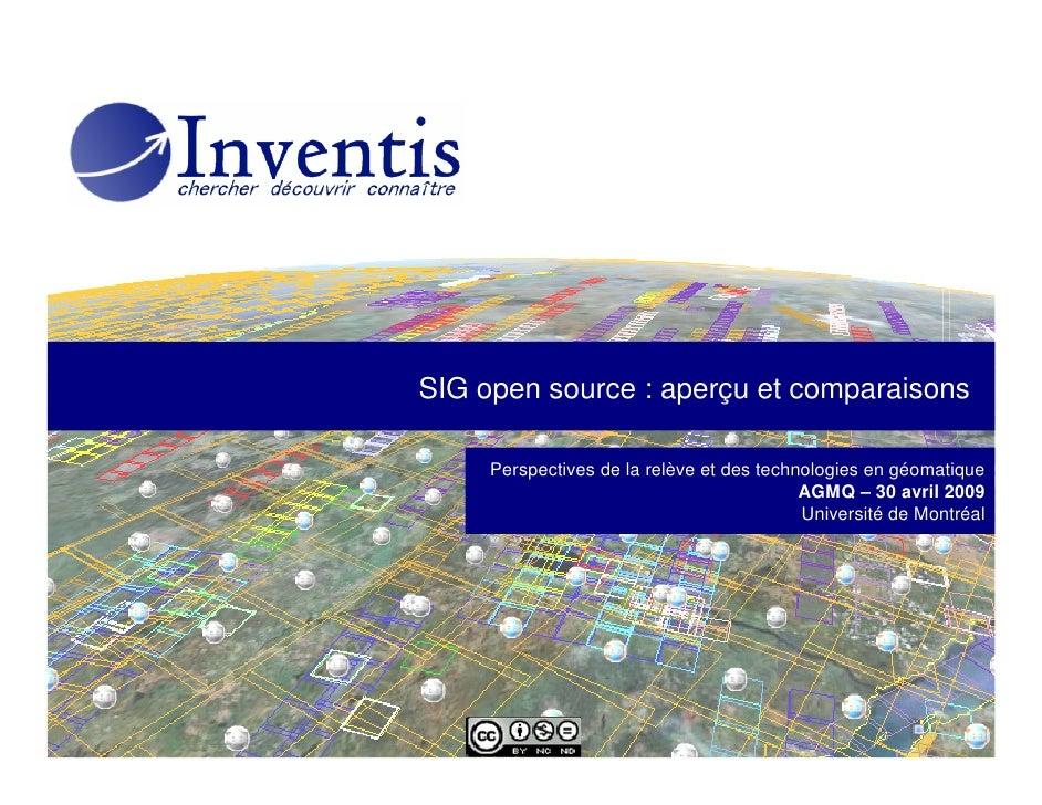 SIG open source : aperçu et comparaisons       Perspectives de la relève et des technologies en géomatique                ...