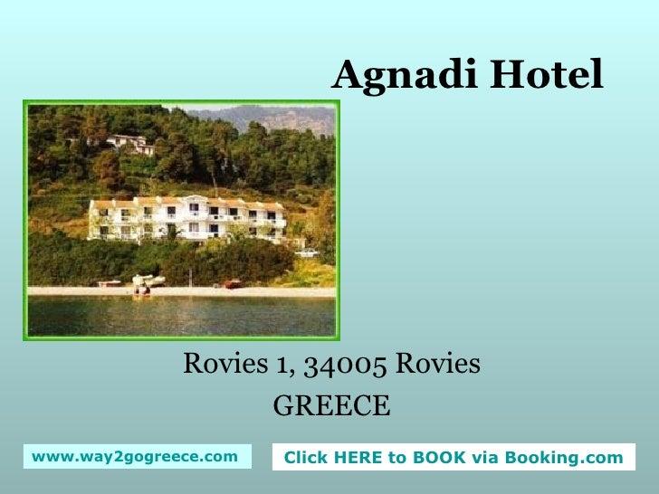 Agnadi Hotel Rovies 1, 34005 Rovies GREECE