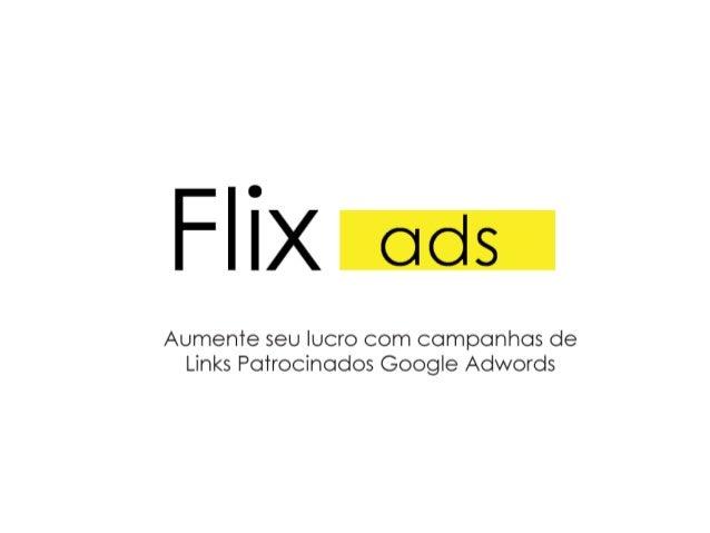 Manoel Neto Jader Windson manoel@flixads.com.br jader@agenciaflix.com.br
