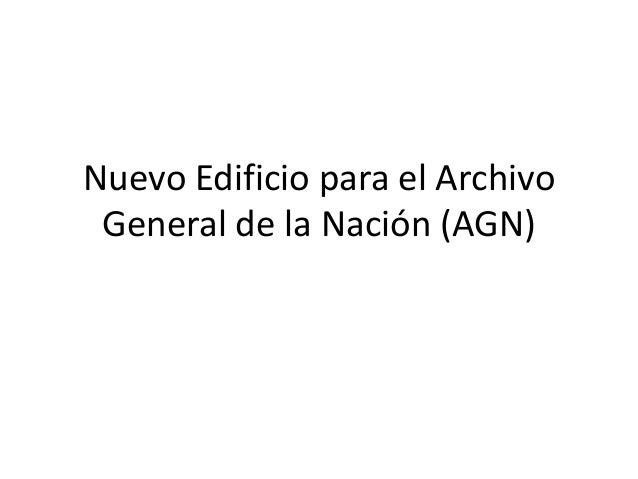 Nuevo Edificio para el Archivo General de la Nación (AGN)