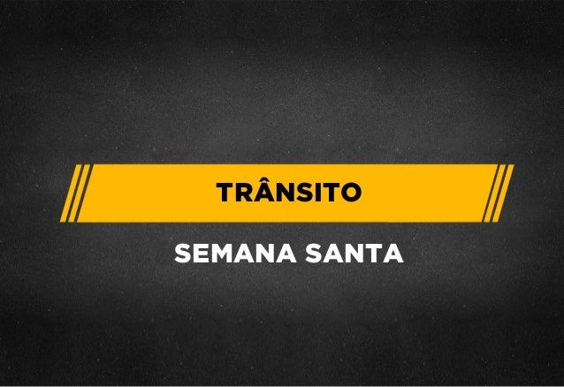 TRÂNSITO  SEMANA SANTA