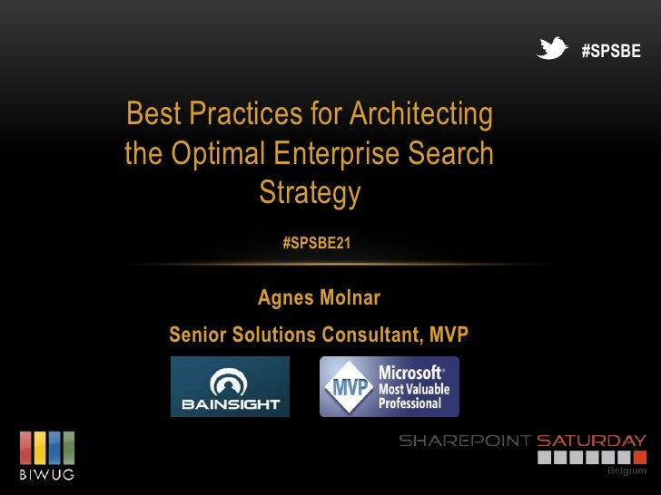 #SPSBEBest Practices for Architectingthe Optimal Enterprise Search           Strategy               #SPSBE21            Ag...