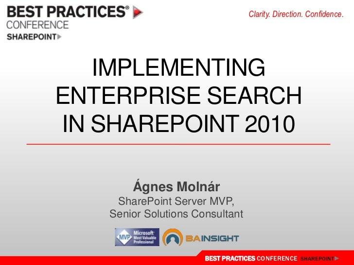 Implementing Enterprise Searchin SharePoint 2010<br />Ágnes Molnár<br />SharePoint Server MVP,<br />Senior Solutions Consu...