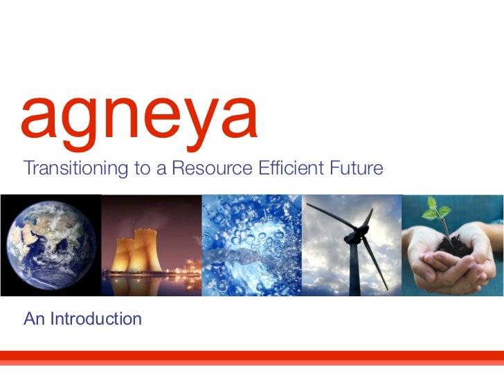 agneyaTransitioning to a Resource Efficient FutureAn Introduction
