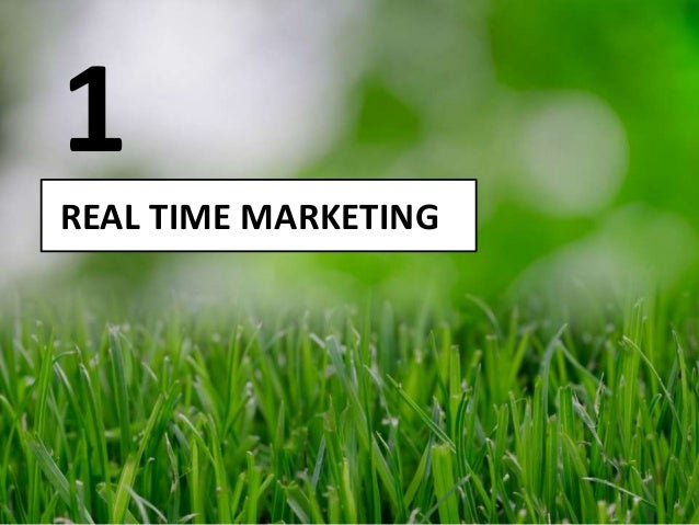 REAL TIME MARKETING 1