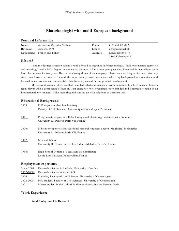 CV of Agnieszka Zygadlo Nielsen                          Biotechnologist with multi-European background  Personal Informat...