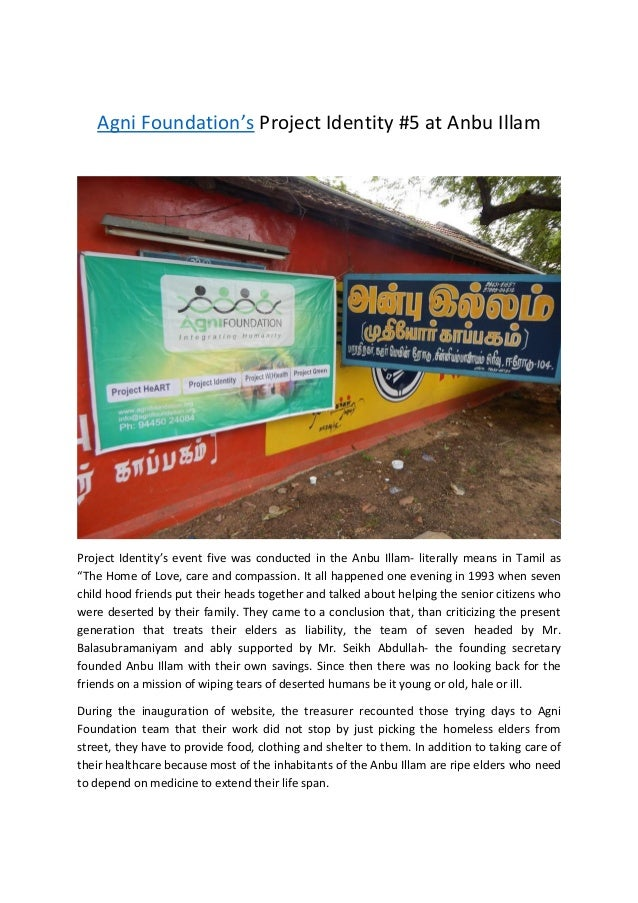 Agni Foundation's Project Identity #5 at Anbu Illam Project Identity's event five was conducted in the Anbu Illam- literal...