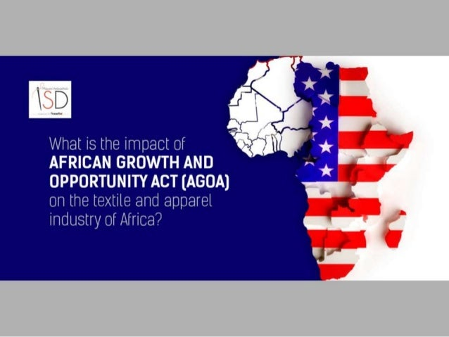 What Is The Impact Of African Growth And Opportunity Act On The Texti
